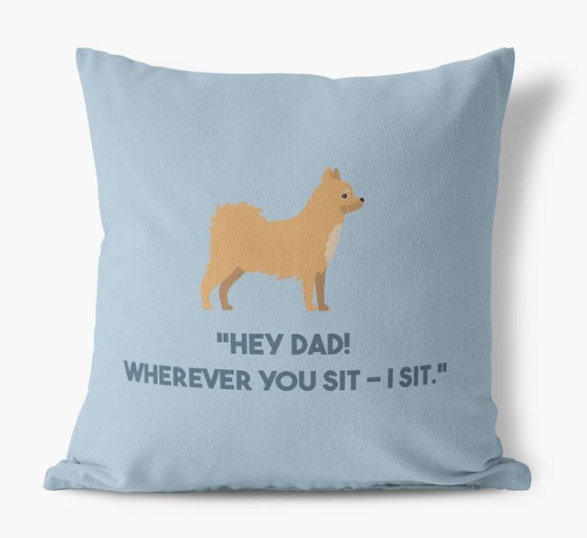 'Dad, where you sit - I sit.' Canvas Cushion with Chihuahua Icons