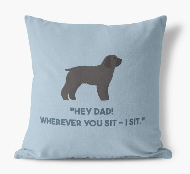 'Dad, where you sit - I sit.' Canvas Cushion with Cockapoo Icons