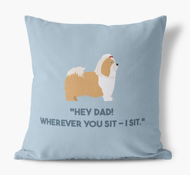 'Dad, where you sit - I sit.' Canvas Cushion with Shih Tzu Icons