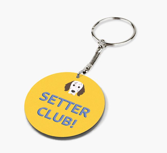 Double-sided 'Setter Club!' Keyring