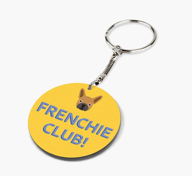 Double-sided 'Frenchie Club!' Keyring