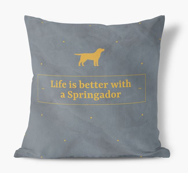 Life is better with a Springador Faux Suede Cushion