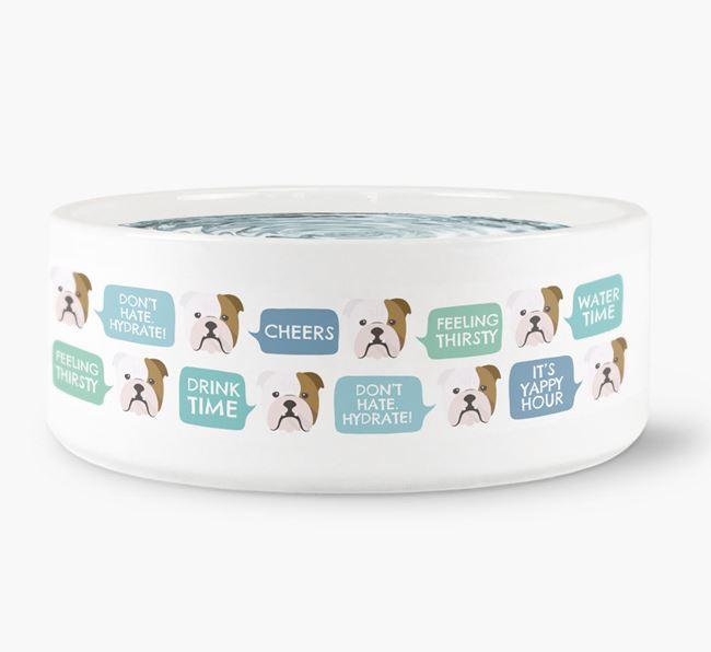 Speech Bubble Dog Water Bowl for your English Bulldog