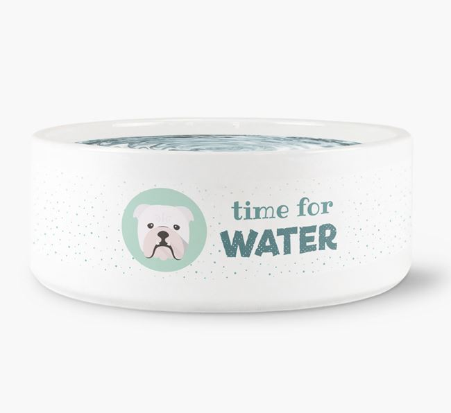 'Time for Water' Dog Bowl with English Bulldog Icon