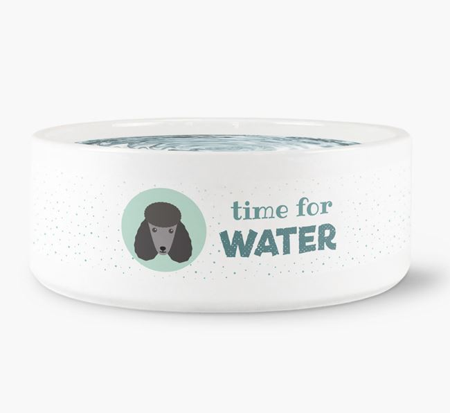 'Time for Water' Dog Bowl with Poodle Icon