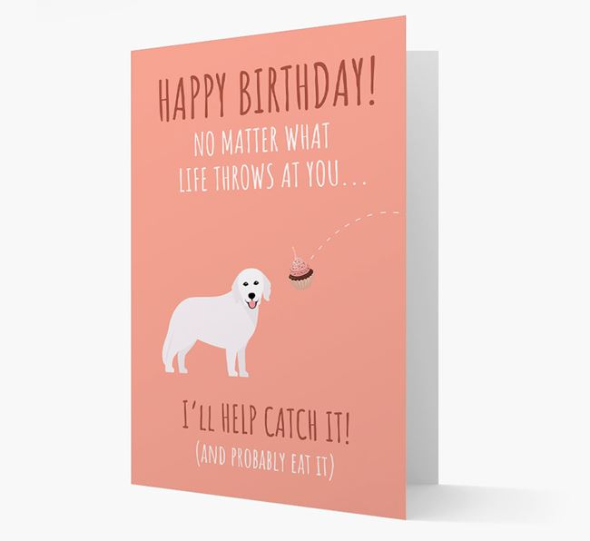 'No Matter What Life Throws at You... {dogsName} Will Help Catch It!' Birthday Card
