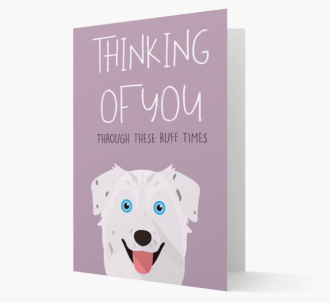 'Thinking of You Through These Ruff Times' Card with Australian Shepherd Icon