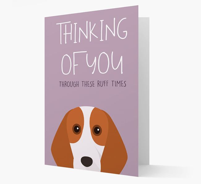 'Thinking of You Through These Ruff Times' Card with Beagle Icon