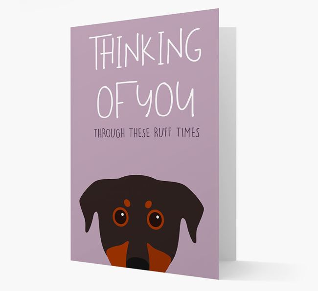 'Thinking of You Through These Ruff Times' Card with Beauceron Icon