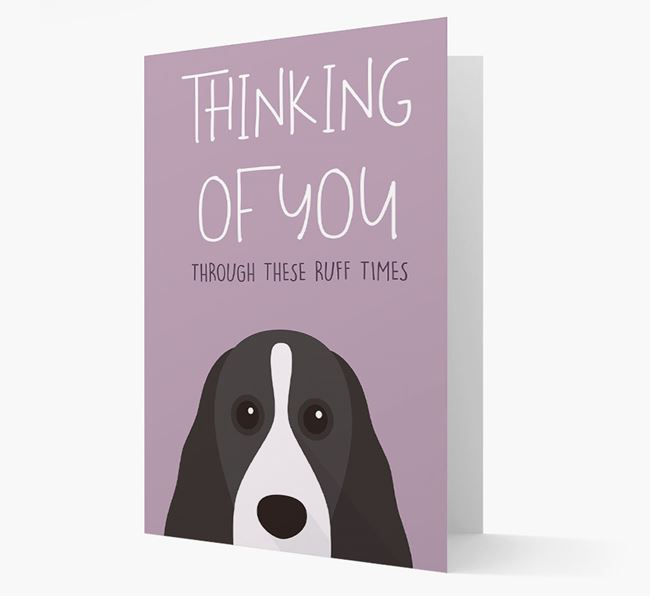 'Thinking of You Through These Ruff Times' Card with Cocker Spaniel Icon