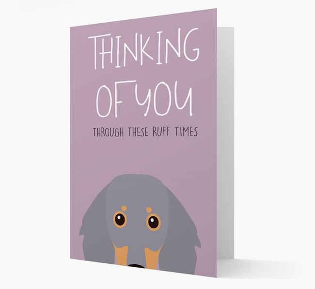 'Thinking of You Through These Ruff Times' Card with Dachshund Icon