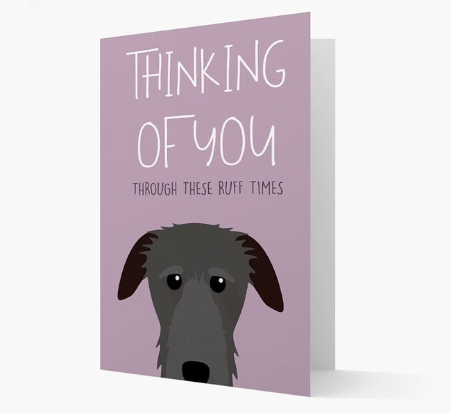 'Thinking of You Through These Ruff Times' Card with Deerhound Icon