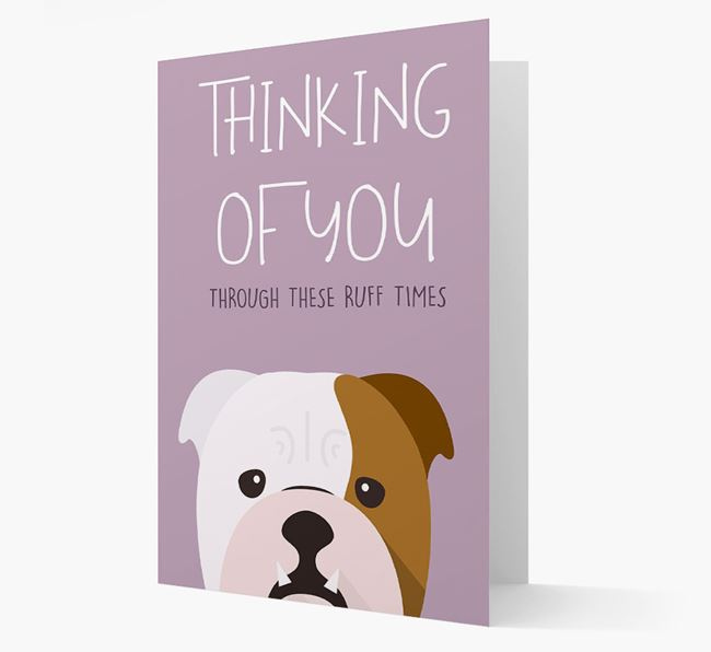 'Thinking of You Through These Ruff Times' Card with English Bulldog Icon