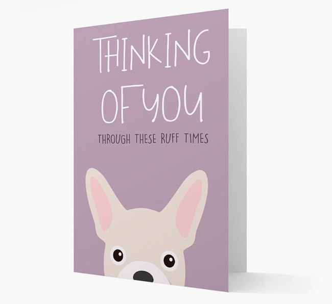 'Thinking of You Through These Ruff Times' Card with French Bulldog Icon