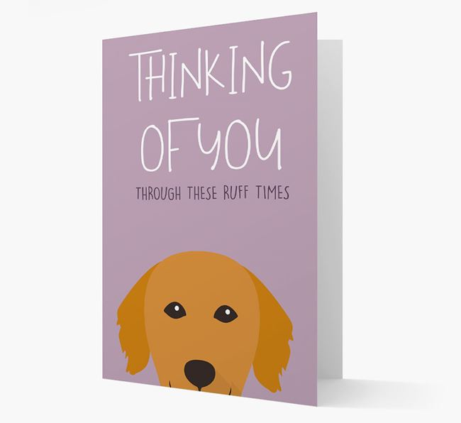 'Thinking of You Through These Ruff Times' Card with Golden Retriever Icon