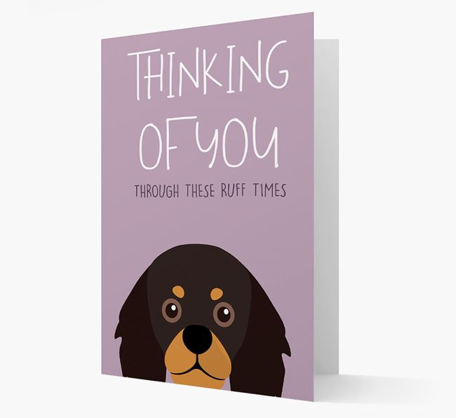 'Thinking of You Through These Ruff Times' Card with King Charles Spaniel Icon