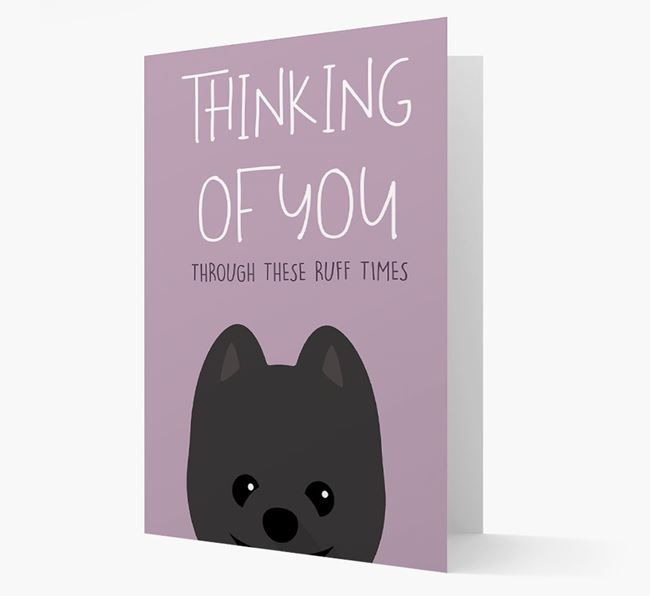 'Thinking of You Through These Ruff Times' Card with Pomeranian Icon