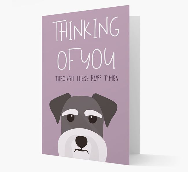 'Thinking of You Through These Ruff Times' Card with Schnauzer Icon
