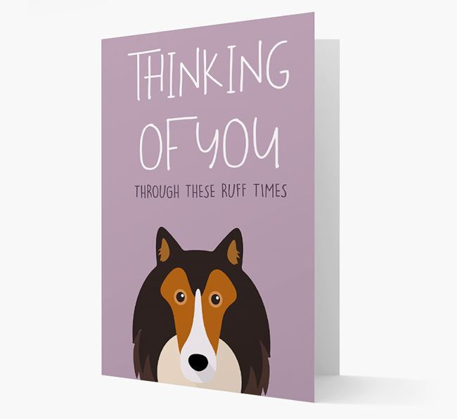 'Thinking of You Through These Ruff Times' Card with Shetland Sheepdog Icon
