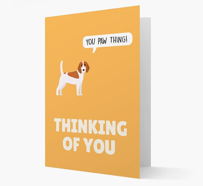 'Thinking of You, You Paw Thing!' Card with Beagle Icon