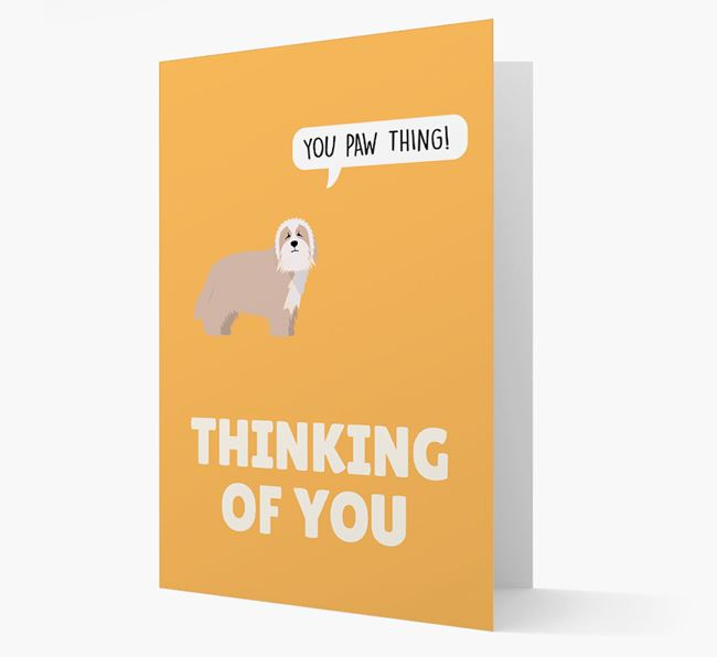 'Thinking of You, You Paw Thing!' Card with Bearded Collie Icon