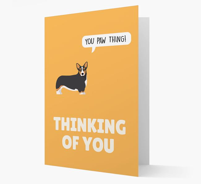 'Thinking of You, You Paw Thing!' Card with Corgi Icon