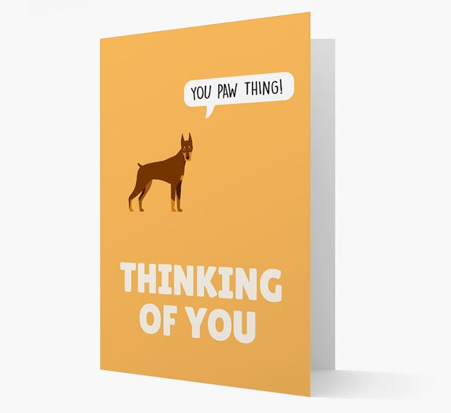 'Thinking of You, You Paw Thing!' Card with Dobermann Icon