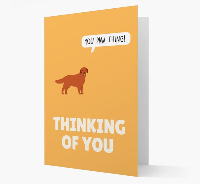 'Thinking of You, You Paw Thing!' Card with Golden Retriever Icon