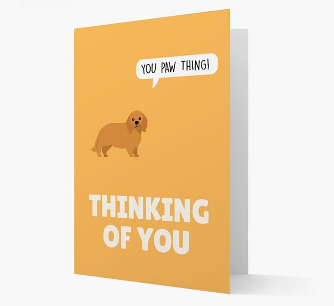 'Thinking of You, You Paw Thing!' Card with King Charles Spaniel Icon