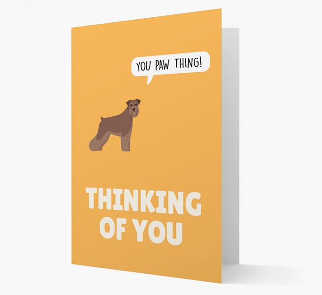 'Thinking of You, You Paw Thing!' Card with Schnauzer Icon