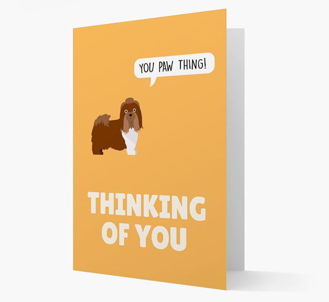 'Thinking of You, You Paw Thing!' Card with Shih Tzu Icon