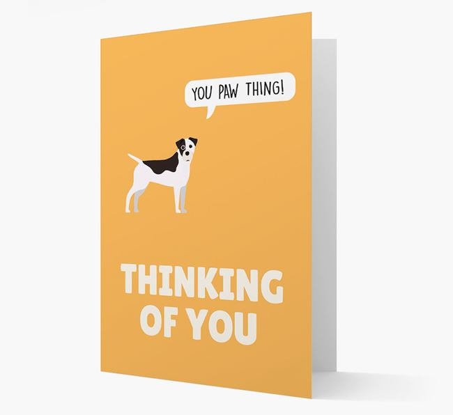 'Thinking of You, You Paw Thing!' Card with Staffy Jack Icon