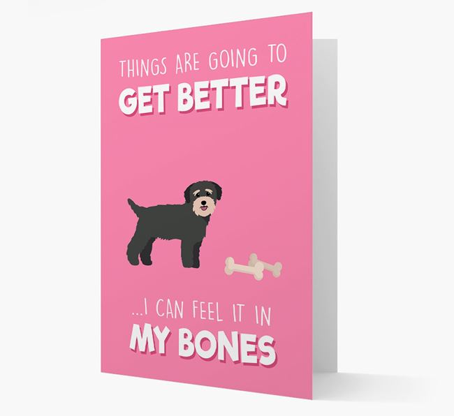'Things are going to get better, I can feel it in my bones' Card with Bichon Yorkie Icon