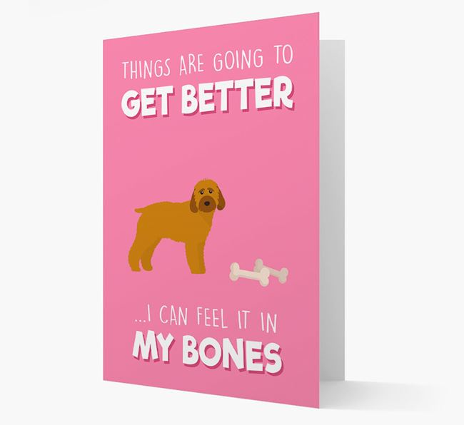 'Things are going to get better, I can feel it in my bones' Card with Cockapoo Icon