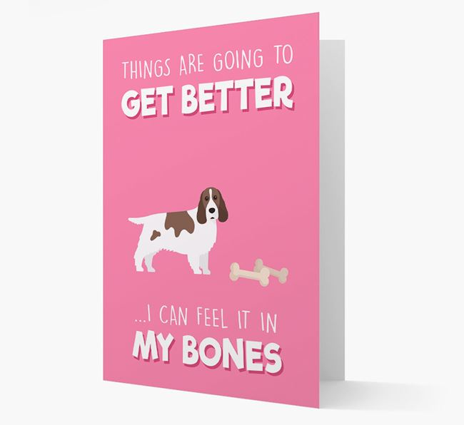 'Things are going to get better, I can feel it in my bones' Card with Cocker Spaniel Icon