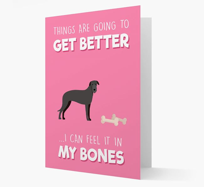 'Things are going to get better, I can feel it in my bones' Card with Deerhound Icon