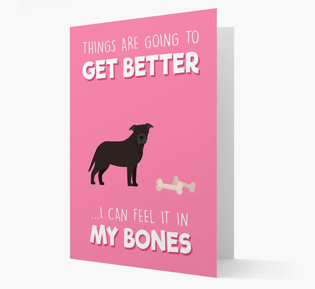 'Things are going to get better, I can feel it in my bones' Card with Dog Icon