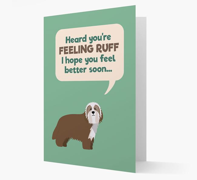 'Heard you're feeling Ruff...' Get Well Soon Card with Bearded Collie Icon