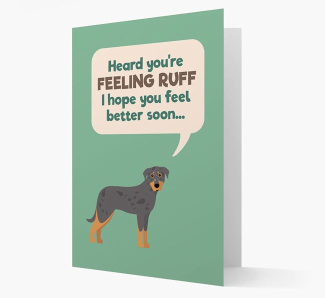 'Heard you're feeling Ruff...' Get Well Soon Card with Beauceron Icon
