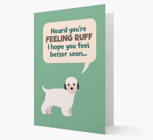 'Heard you're feeling Ruff...' Get Well Soon Card with Bich-poo Icon