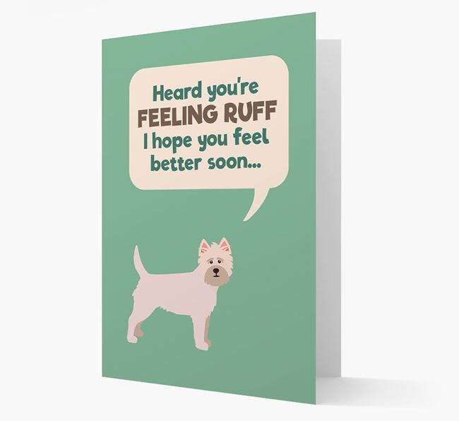 'Heard you're feeling Ruff...' Get Well Soon Card with Cairn Terrier Icon