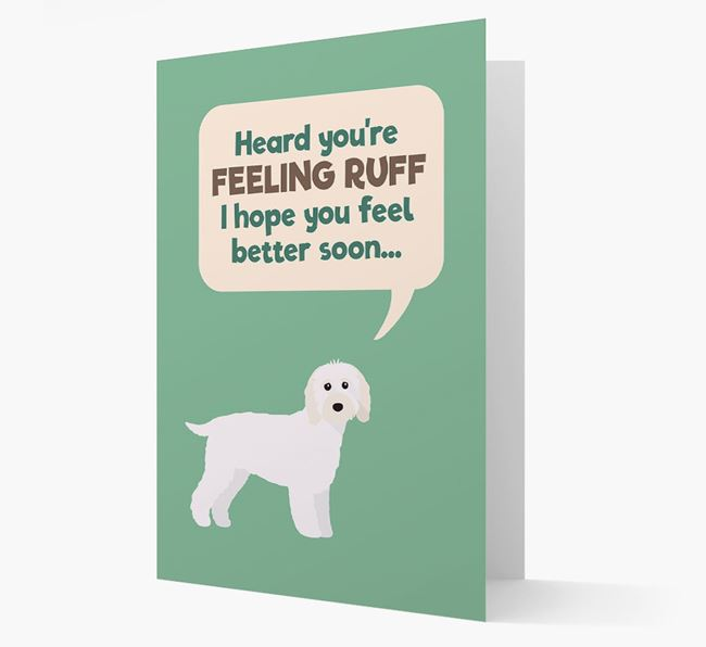'Heard you're feeling Ruff...' Get Well Soon Card with Cavapoo Icon