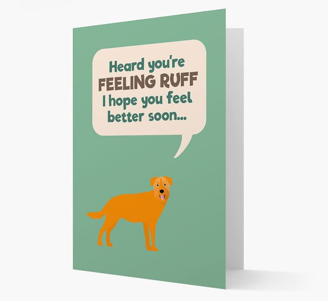 'Heard you're feeling Ruff...' Get Well Soon Card with Chinook Icon