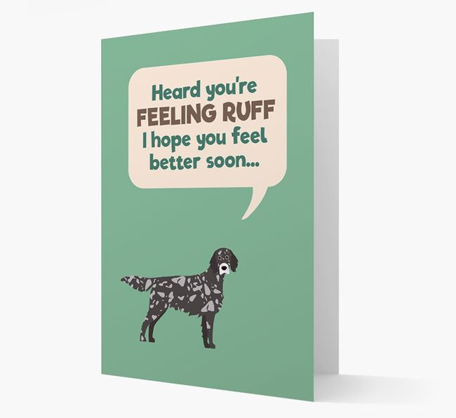 'Heard you're feeling Ruff...' Get Well Soon Card with English Setter Icon