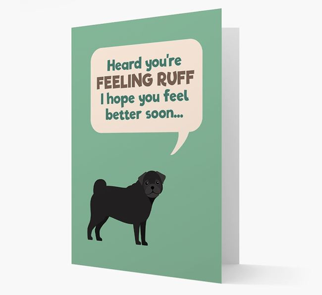 'Heard you're feeling Ruff...' Get Well Soon Card with Frug Icon
