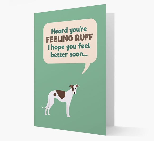 'Heard you're feeling Ruff...' Get Well Soon Card with Greyhound Icon