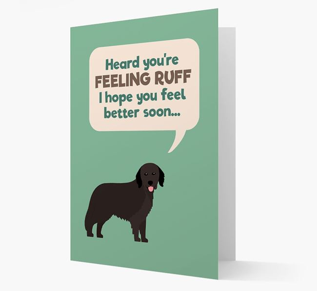 'Heard you're feeling Ruff...' Get Well Soon Card with Hovawart Icon