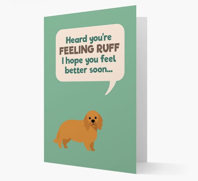 'Heard you're feeling Ruff...' Get Well Soon Card with King Charles Spaniel Icon