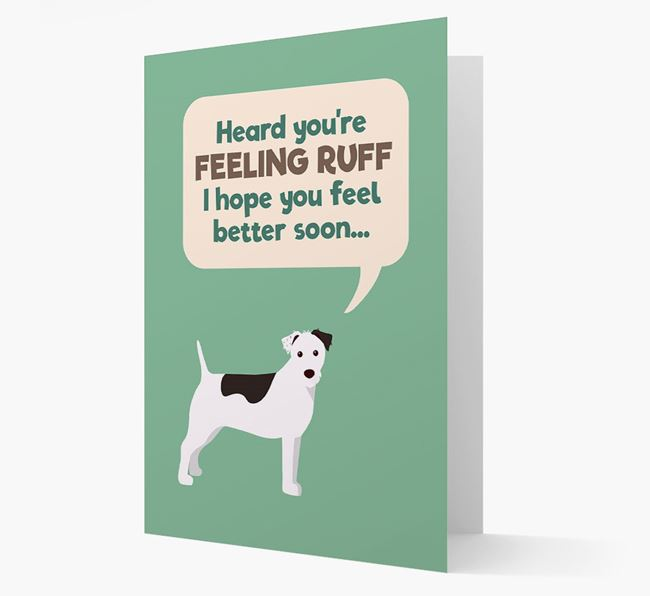 'Heard you're feeling Ruff...' Get Well Soon Card with Parson Russell Terrier Icon