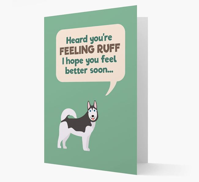 'Heard you're feeling Ruff...' Get Well Soon Card with Dog Icon
